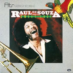Raul de Souza, Sweet Lucy,